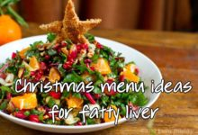 Photo of Fatty Liver Christmas Menu: Eat NAFLD-Safe During the Winter Holidays