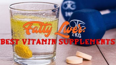 Photo of Best Vitamin Supplements for Fatty Liver: What Should You Take?