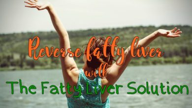 Photo of How to Reverse Fatty Liver with Fatty Liver Solution (Review)