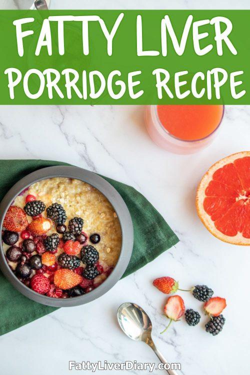 Fatty Liver Friendly Porridge Recipe