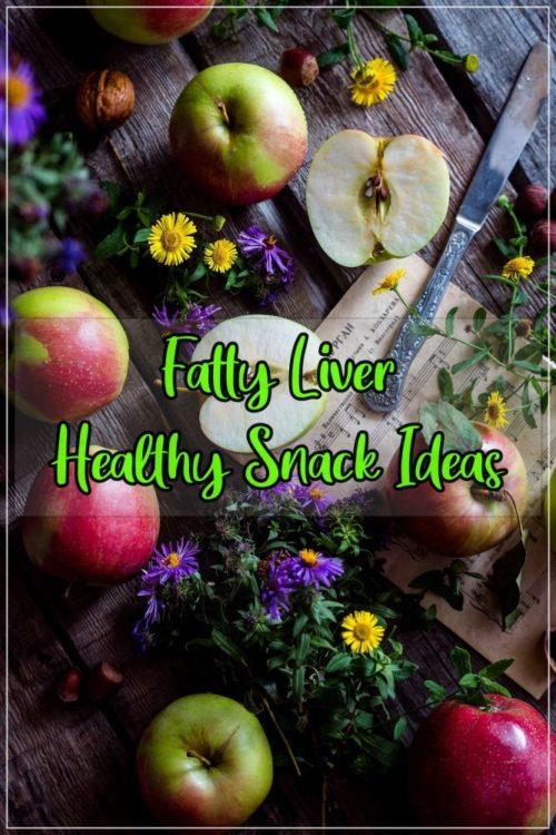 Fatty Liver Snack Ideas PIN